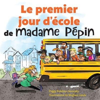 Le premier jour d'école de madame Pépin